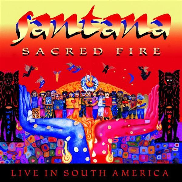 Santana Sacred Fire Live In South America The Art Of